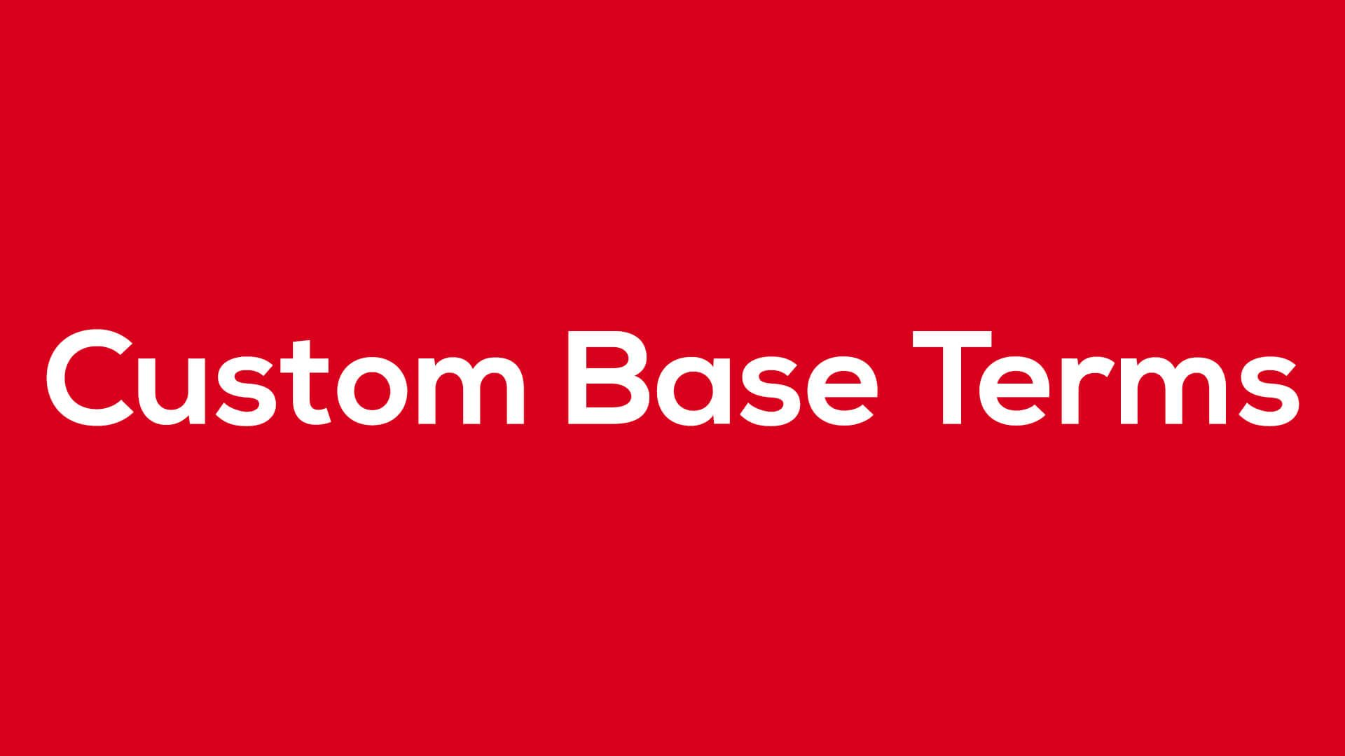 Custom Base Terms - Blog