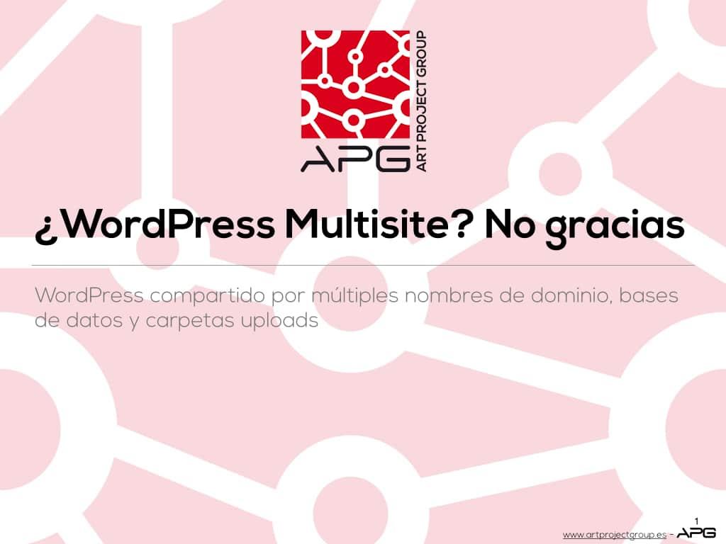¿WordPress multisite? No gracias - Página 1